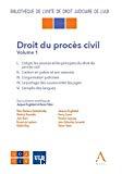 Droit du procès civil : volume 1