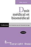 Droit médical et biomédical : 2ème édition