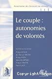 Le Couple : autonomies de volontés