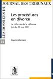 Les Procédures en divorce : la réforme de la réforme : loi du 20 mai 1997
