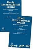 Droit international social : droits économiques, sociaux et culturels : tome 1 : particularités du droit international social