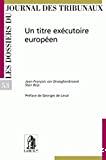 Un titre exécutoire européen
