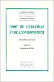 Droit de l'urbanisme et de l'environnement : tome II : permis de bâtir : 2ème édition