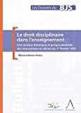 Droit disciplinaire dans l'enseignement : une analyse théorique et jurisprudentielle du décret du 1er février 1993