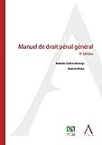 Manuel de droit pénal général : 4ème édition