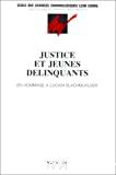 Justice et jeunes délinquants : aspects institutionnels et criminologiques : actes de la journée d'étude en hommage à Lucien Slachmuylder : Bruxelles, 28 octobre 1988