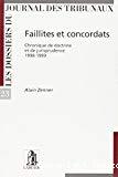 Faillites et concordats : chronique de doctrine et de jurisprudence 1998-1999