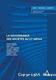 La gouvernance des sociétés au 21ème siècle