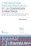 L'Information précontractuelle et la commission d'arbitrage : commentaires de la loi du 2 avril 2014 portant insertion du Titre 2 du Livre X du Code de droit économique