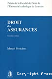 Droit des assurances : troisième édition : précis de la faculté de droit de l'université catholique de Louvain