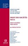 Droit des sociétés : précis droit européen droit belge quatrième édition