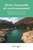 Droit, humanié et environnement