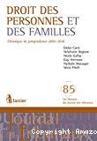Droit des personnes et des familles : chronique de jurisprudence 2005-2010