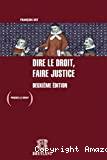 Dire le droit, faire justice : deuxième édition