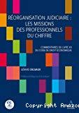 Réorganisation judiciaire : les missions des professionnels du chiffre : commentaires du livre XX du Code de droit économique