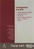 L'Enseignement et le droit : responsabilité des enseignants, accidents du travail, aide sociale, libre circulation des étudiants, décret
