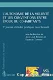 L'Autonomie de la volonté et les conventions entre époux ou cohabitants : 7ème journée d'études juridiques Jean Renauld
