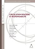 Circulation routière et responsabilité
