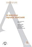 Le Nouveau paysage judiciaire