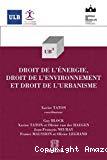 Droit de l'énergie, droit de l'environnement et droit de l'urbanisme