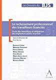 Reclassement professionnel des travailleurs licenciés : droits des travailleurs et obligations des employeurs publics et privés