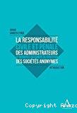 La Responsabilité civile et pénale des administrateurs et membres du comité de direction des sociétés anonymes : introduction