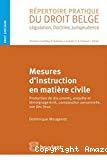 Mesures d'instruction en matière civile : production de documents, enquête et témoignage écrit, comparution personnelle, vue des lieux