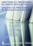 Sanctions et procédures en droits intellectuels