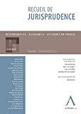 Recueil de jurisprudence : responsabilité, assurances, accidents du travail : volume I, jurisprudence 2011