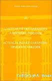 L'Actualité des garanties à première demande = Actualia inzake garanties op eerste verzoek : actes de la journée d'études du 14 novembre 1996 organisée par l'A.L.J.B., la Fac. de droit de Namur et l'A.E.D.B.F.-Belgium. -