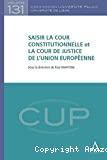 Saisir la Cour constitutionnelle et la Cour de justice de l'Union européenne