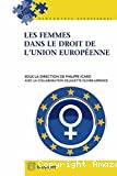 Les Femmes dans le droit de l'Union européenne