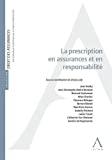 La Prescription en assurances et en responsabilité
