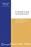 Réforme du droit des marchés publics : sous la direction de Ann Lawrence Durviaux et Nicolas Thirion